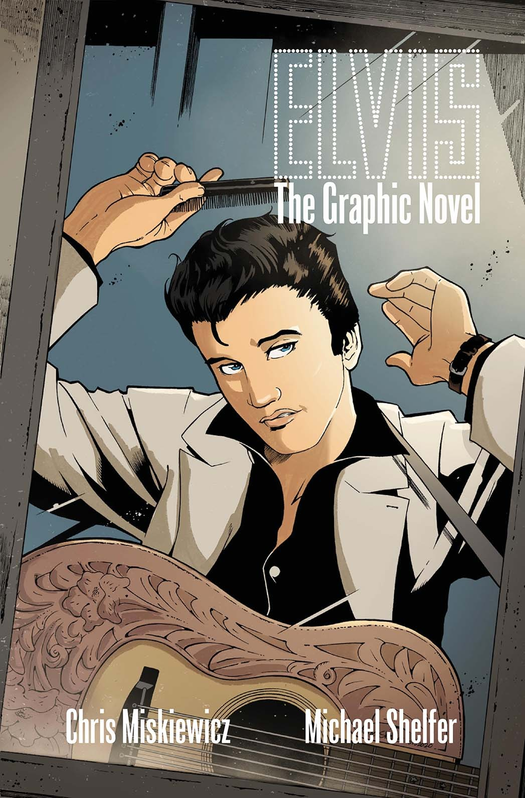 """ELVIS: THE GRAPHIC NOVEL"", LA HISTORIA DE ELVIS PRESLEY EN DIBUJOS"